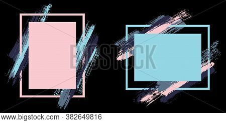 Artistic Frames With Paint Brush Strokes Vector Set. Box Borders With Painted Brushstrokes On Black.