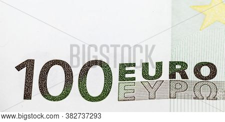 Details Of A Genuine One Hundred Euro Cash Note, Close-up Of European Union Cash