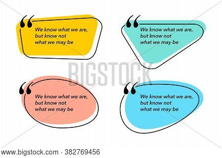 Quotes Set With Creative Bubble And Thin Line Frame  - Four Different Variations
