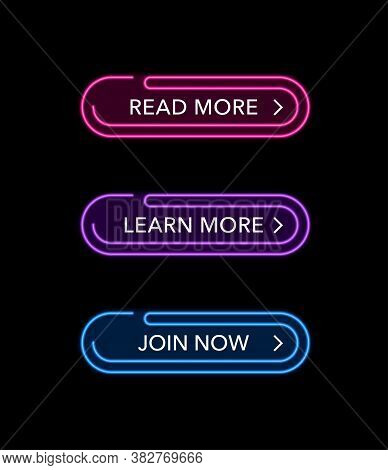 Web Buttons In Neon Glowing Style And Scalable Stroke - Read More, Learn More And Join Now - Vector