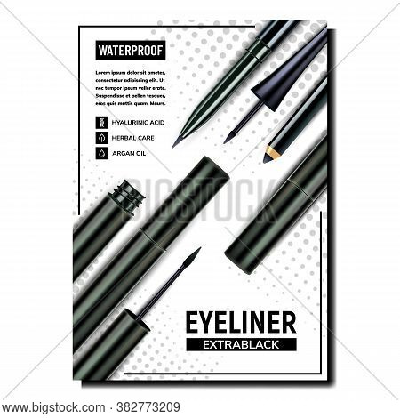 Eyeliner Cosmetic Creative Promo Poster Vector. Waterproof Eyeliner Blank Pencil And Container Facia