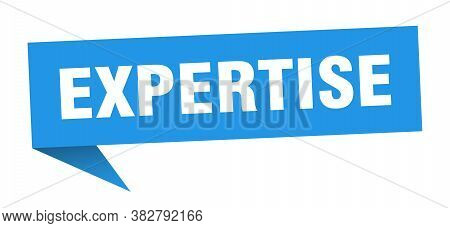 Expertise Speech Bubble. Expertise Ribbon Sign. Banner