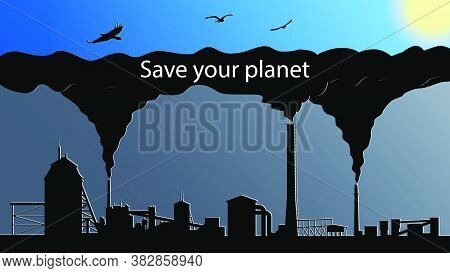 The Concept Of Environmental Pollution By Plants. Smoky Factory Chimneys. Chimneys With Black Smoke