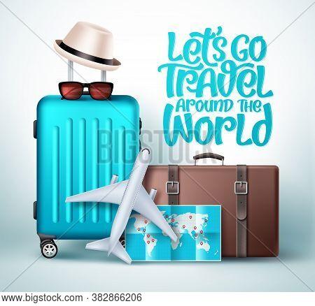 Let's Go Travel Around The World Vector Design. Let's Go Travel Typography Text With Travel Vacation