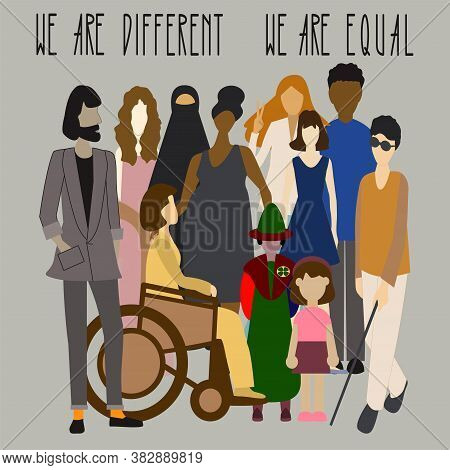 Different People And Text We Are Different We Are Equal. Vector Illustration