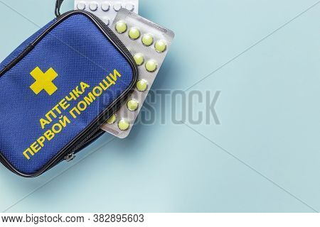 First Aid Kit With An Inscription In Russian, Medications, Pain Relievers, Antibiotics, Vitamins, An