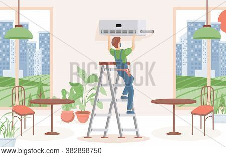 Man Installing Air Conditioner In A Restaurant Or Cafe Vector Flat Illustration. Maintenance And Ins
