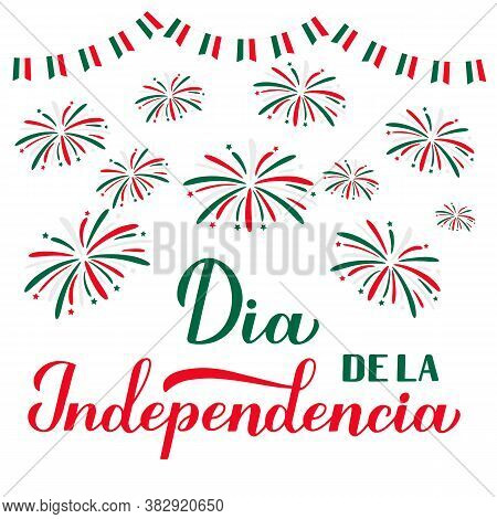 Mexico Independence Day In Spanish Calligraphy Hand Lettering Isolated On White. Mexican Holiday Cel