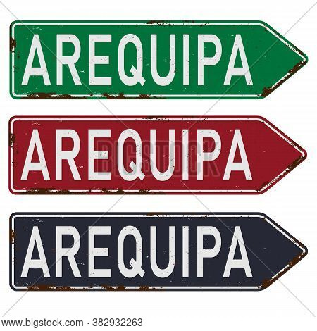 Arequipa Road Sign Set Isolated On White Background.