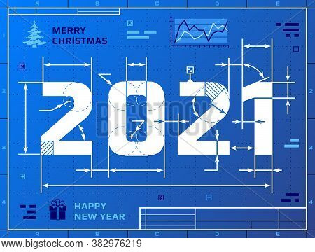 Card Of New Year 2021 As Blueprint Drawing. Stylized Drafting Of 2021 On Blueprint Paper. Vector Ill