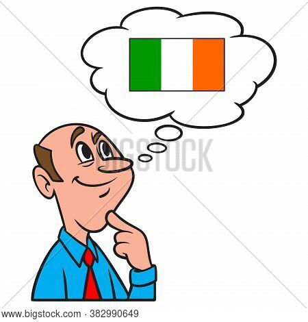 Thinking About Ireland - A Cartoon Illustration Of A Man Thinking About A Vacation To Ireland.