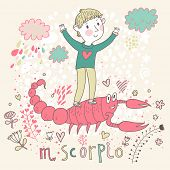 Cute zodiac sign - Scorpio. Vector illustration. Little boy playing with big pink scorpion. Background with flowers and clouds. Doodle hand-drawn style poster