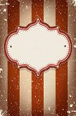 Vintage vector circus inspired frame on striped background with a space for your text poster