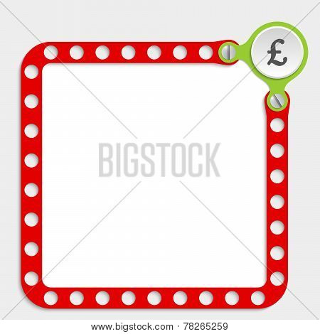 Red Frame For Any Text With Screws And Pound Sterling Symbol