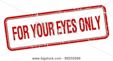 For Your Eyes Only Red Square Grungy Vintage Isolated Stamp