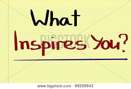 What Inspires You Concept