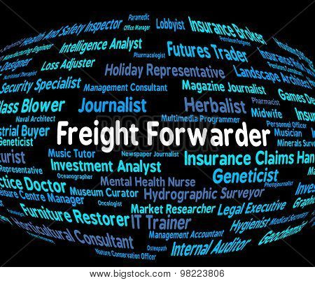 Freight Forwarder Indicates Recruitment Products And Produce