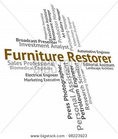 Furniture Restorer Showing Words Employment And Recruitment poster