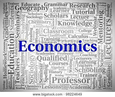 Economics Word Indicates Text Monetary And Economize