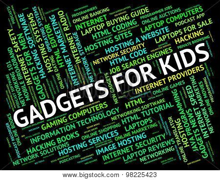 Gadgets For Kids Indicates Mod Con And Widget