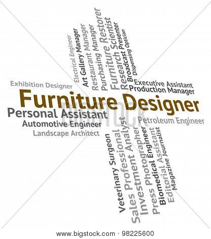 Furniture Designer Represents Words Hire And Employee