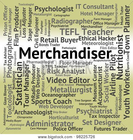 Merchandiser Job Indicates Employee Marketer And Retailer