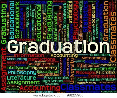 Graduation Word Shows Graduate Qualification And Qualified