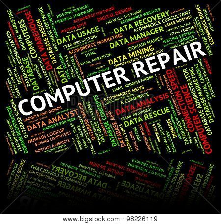 Computer Repair Means Repairs Communication And Mend