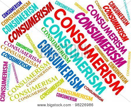 Consumerism Words Represents Commercial Activity And Commerce