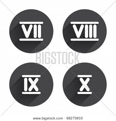 Roman numeral icons. 7, 8, 9 and 10 digit characters. Ancient Rome numeric system. Circles buttons with long flat shadow. Vector poster