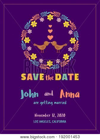 Save the Date Card template. Marriage day announcement. Wedding date invitation card with wreath flower template. Flower floral background. Hand drawn colorful fancy style. Vector illustration