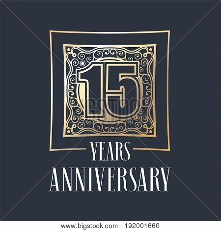 15 years anniversary vector icon logo. Graphic design element with golden frame and number for 15th anniversary decoration