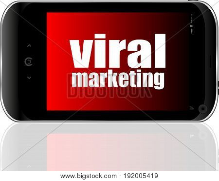 Viral Marketing. Mobile Smart Phone. Business Concept.