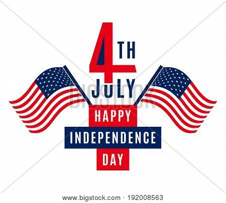 Happy Independence Day - July 4th - Fourth of July vector illustration - Memorial Day - Flag Day - Patriotic