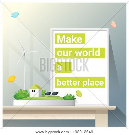 Make a better world series with green energy , vector , illustration