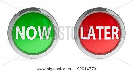 Web buttons now & later isolated on white background three-dimensional rendering 3D illustration