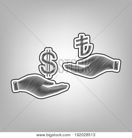 Currency exchange from hand to hand. Dollar and Turkey Lira. Vector. Pencil sketch imitation. Dark gray scribble icon with dark gray outer contour at gray background.
