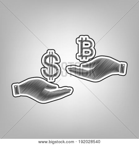 Currency exchange from hand to hand. Dollar and Bitcoin. Vector. Pencil sketch imitation. Dark gray scribble icon with dark gray outer contour at gray background.