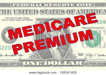 Medicare Premium - Financial Concept