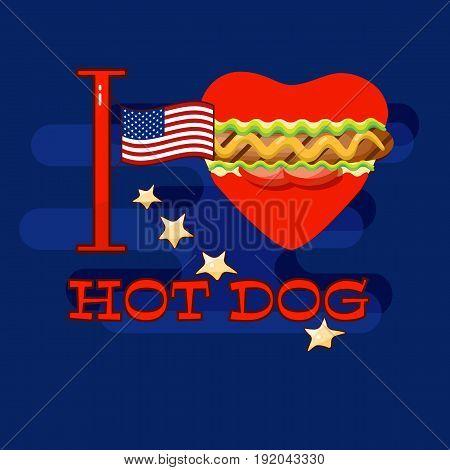 I love hot dog card. Background for hot dog day. Vector poster for fast foods design.