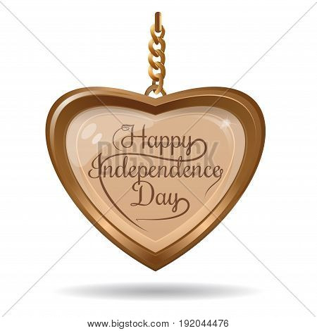 Independence Day design. Golden heart and greeting inscription. Gold medallion in the shape of a heart with an inscription - Happy Independence Day. Vector illustration