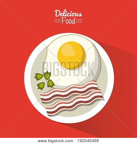 poster delicious food in red background with dish of fried egg with bacon vector illustration