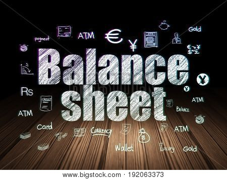 Banking concept: Glowing text Balance Sheet,  Hand Drawn Finance Icons in grunge dark room with Wooden Floor, black background