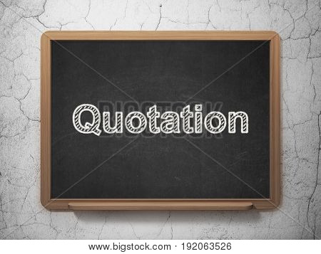 Banking concept: text Quotation on Black chalkboard on grunge wall background, 3D rendering