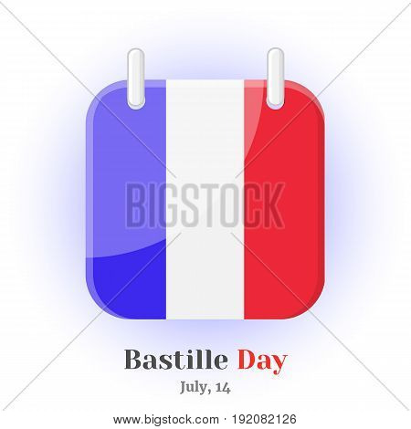 Calendar Icon with France flag and lettering for your design isolated on blue background in simple cartoon style for Independence Day. Vector illustration. Holiday Collection.