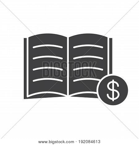 Buy book glyph icon. Bookstore. Silhouette symbol. Textbook with dollar sign. Negative space. Vector isolated illustration