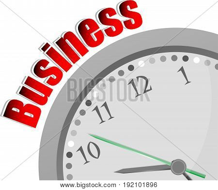 Text Business. Business Concept . Color Word And Modern Clock On White
