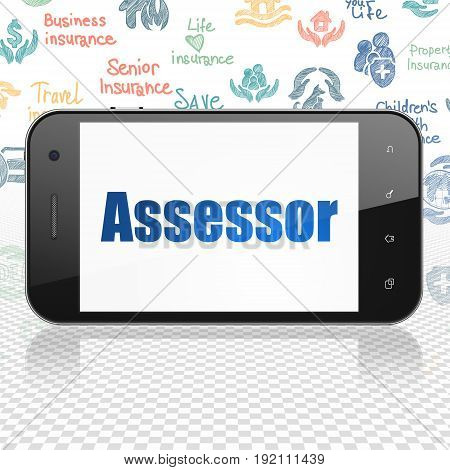 Insurance concept: Smartphone with  blue text Assessor on display,  Hand Drawn Insurance Icons background, 3D rendering