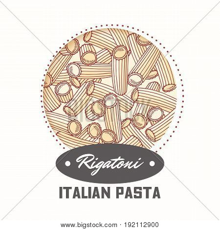 Sticker with hand drawn pasta rigatoni isolated on white. Template for food package design. Vector illustration