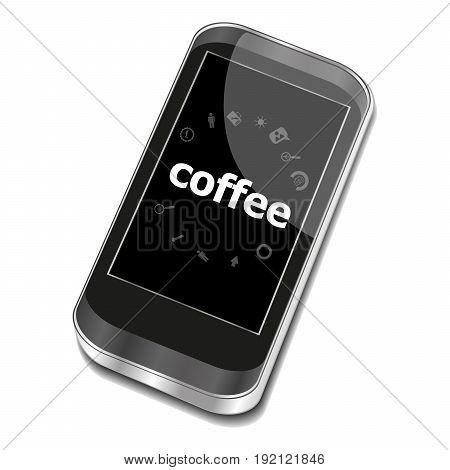 Text Coffee. Food Concept . Smartphone With Business Web Icon Set On Screen . Isolated On White